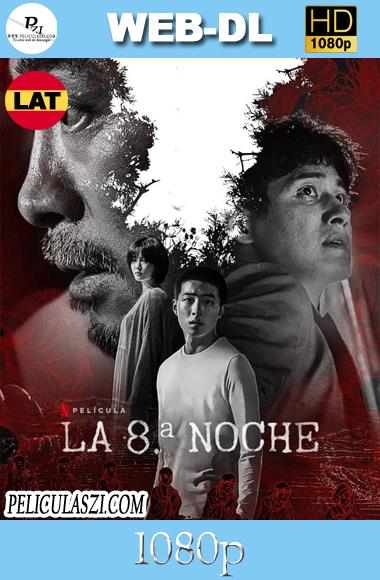 La 8ª Noche (2021) FULL HD WEB-DL 1080p Dual – Latino