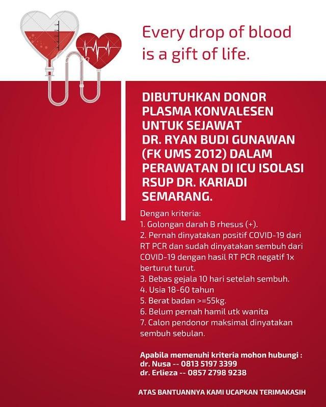 Every drop of blood is a gift to life (Dibutuhkan Donor Plasma Konvalesen Untuk Sejawat)