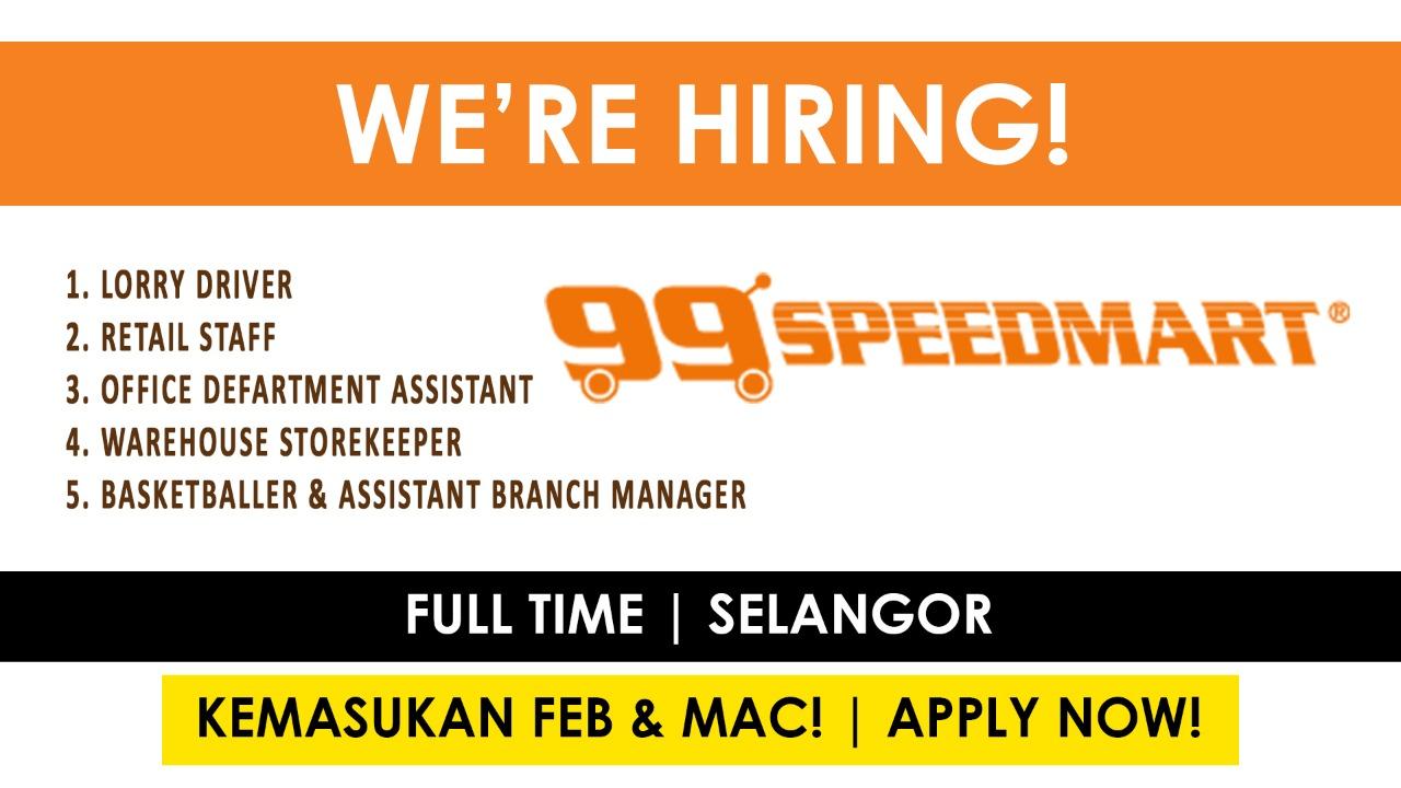 99 Speed Mart Sdn Bhd Izzywayjob