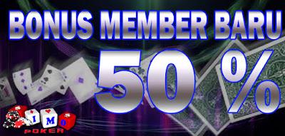 Imopoker : Promo Bonus Member Baru 50 %