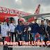 Bahagia Bersama Air Asia : Cara Pesan Tiket Pesawat Untuk Rombongan