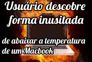 macbook esquentando muito o que fazer
