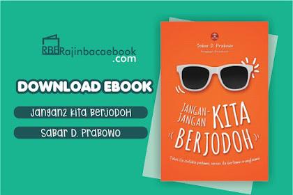 Download Novel Jangan-jangan Kita Berjodoh by Sobar D. Prabowo Pdf