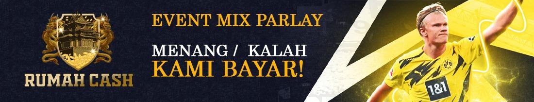 EVENT MIX PARLAY MENANG ATAU KALAH DIBAYAR