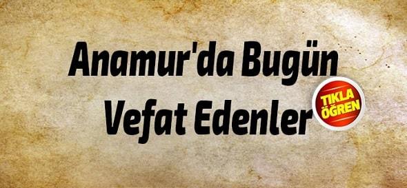Anamur'da Bugün Vefat Edenler, Anamur Haber, Anamur Son Dakika,