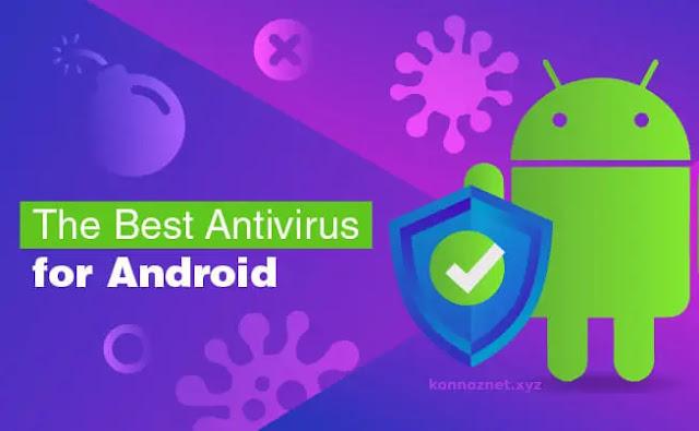 أفضل برامج مكافحة الفيروسات لنظام Android