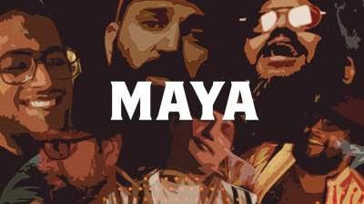 Maya Song Lyrics