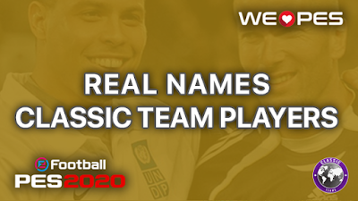 Real Names | Classic Teams | PES 2020