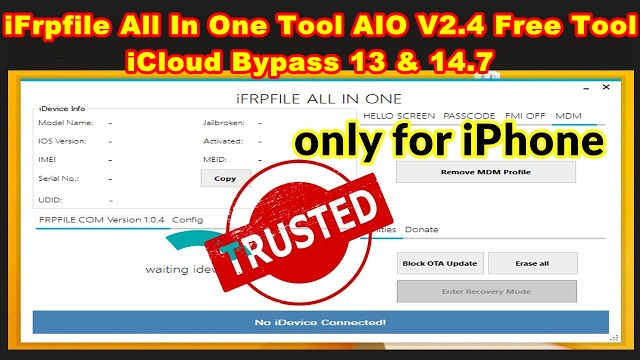 iFrpfile All In One Tool AIO V2.4 Free Tool iCloud Bypass 13 & 14.7