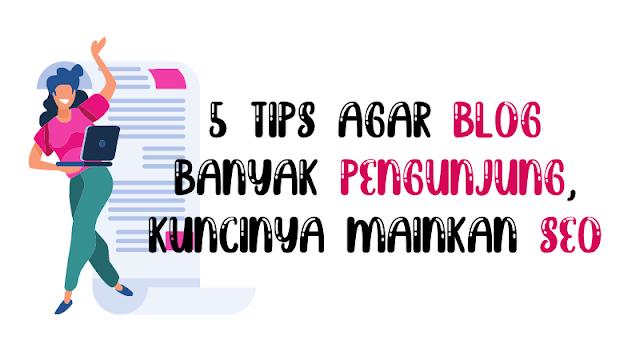 tips-agar-blog-banyak-pengunjung