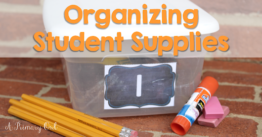 Organizing Student Supplies