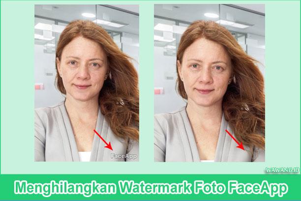 Menghilangkan Watermark Foto FaceApp