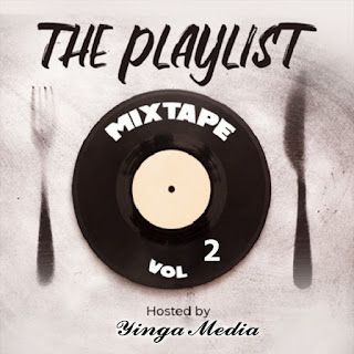 The Playlist Vol. 2 (2020) by Yinga Boy| Download Mp3