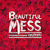 "Mayberry - ""Beautiful Mess"" EP Out July 22nd"