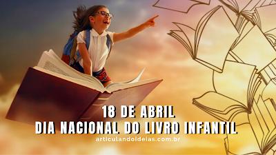 18 de abril Dia nacional do livro infantil - menina sentada no livro voando