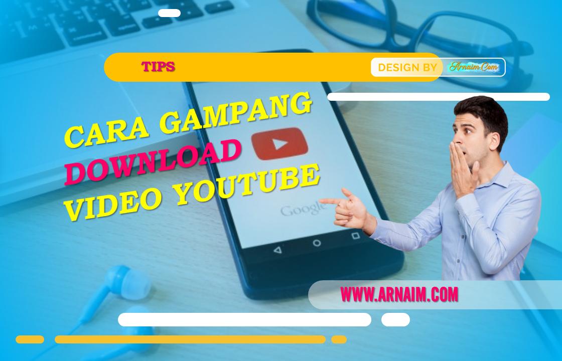 https://www.arnaim.com/2019/11/cara-gampang-download-video-youtube.html