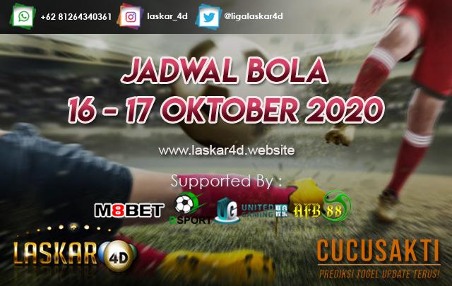 JADWAL BOLA JITU TANGGAL 16 - 17 OKTOBER 2020