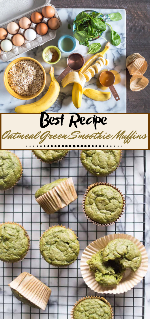 Oatmeal Green Smoothie Muffins #desserts #cakerecipe #chocolate #fingerfood #easy