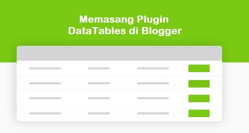 Memasang DataTables Bootstrap Responsive di Blogger