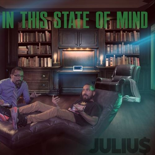 "Album of the day ""In This State of Mind"" By Juliu$"