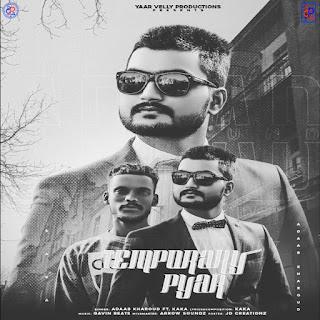 Temporary Pyar Lyrics - Kaka & Adaab Kharoud