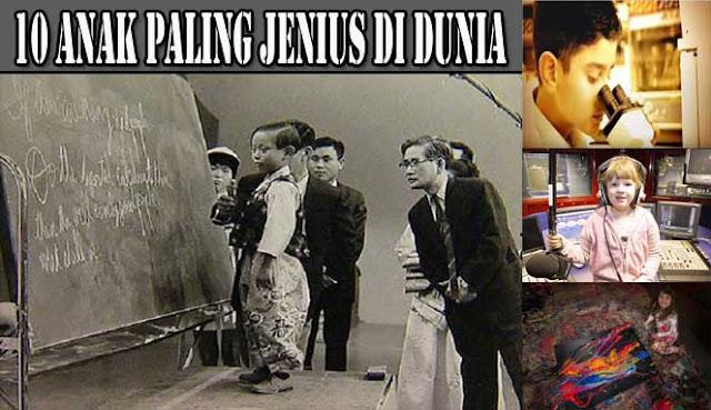 10 ANAK PALING JENIUS DI DUNIA