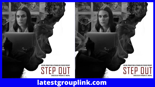 Step Out Movie (2021) Disney+ Hotstar Cast, Release Date, Story