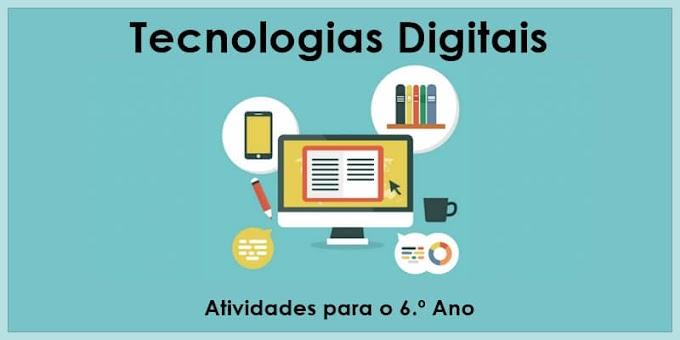 O que são Tecnologias Digitais e sua importância para a Educação - Atividades de Língua Portuguesa para o 6.º C e 6.º E