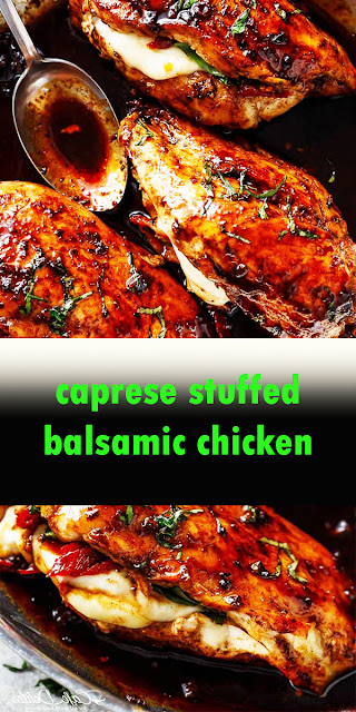 CAPRESE STUFFED BALSAMIC CHICKEN RECIPE