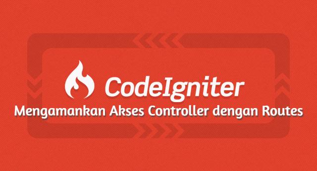Memproteksi Akses Controller pada CodeIgniter