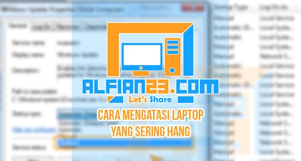 Solusi Mengatasi Laptop Sering Hang / Lag