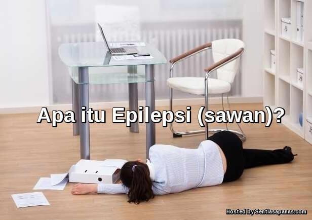 Apa itu Epilepsi
