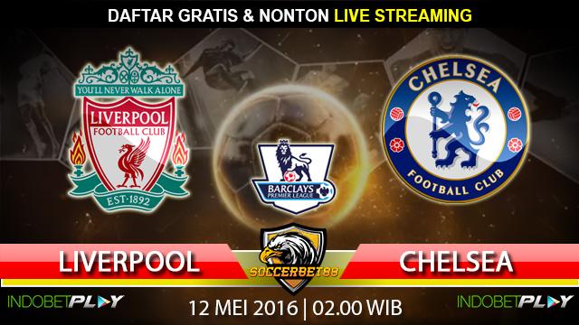 Prediksi Liverpool vs Chelsea 12 Mei 2016 (Liga Inggris)