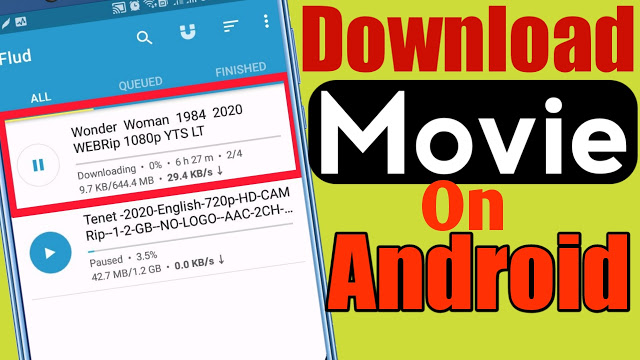 How To Download Movie On Android