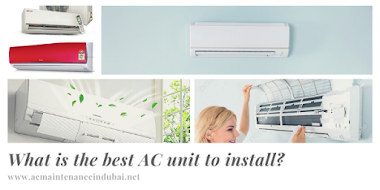 What is the best AC unit to install in dubai?