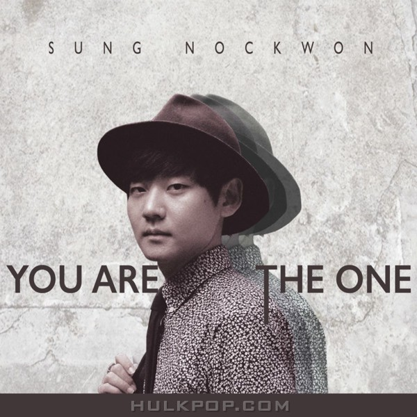 Sung Nock Won – You Are The One