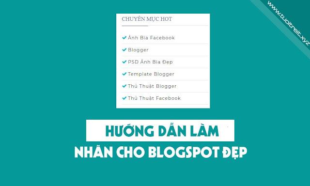 Tạo Chuyên Mục Nhãn Bằng CSS Cho Blogspot Đẹp