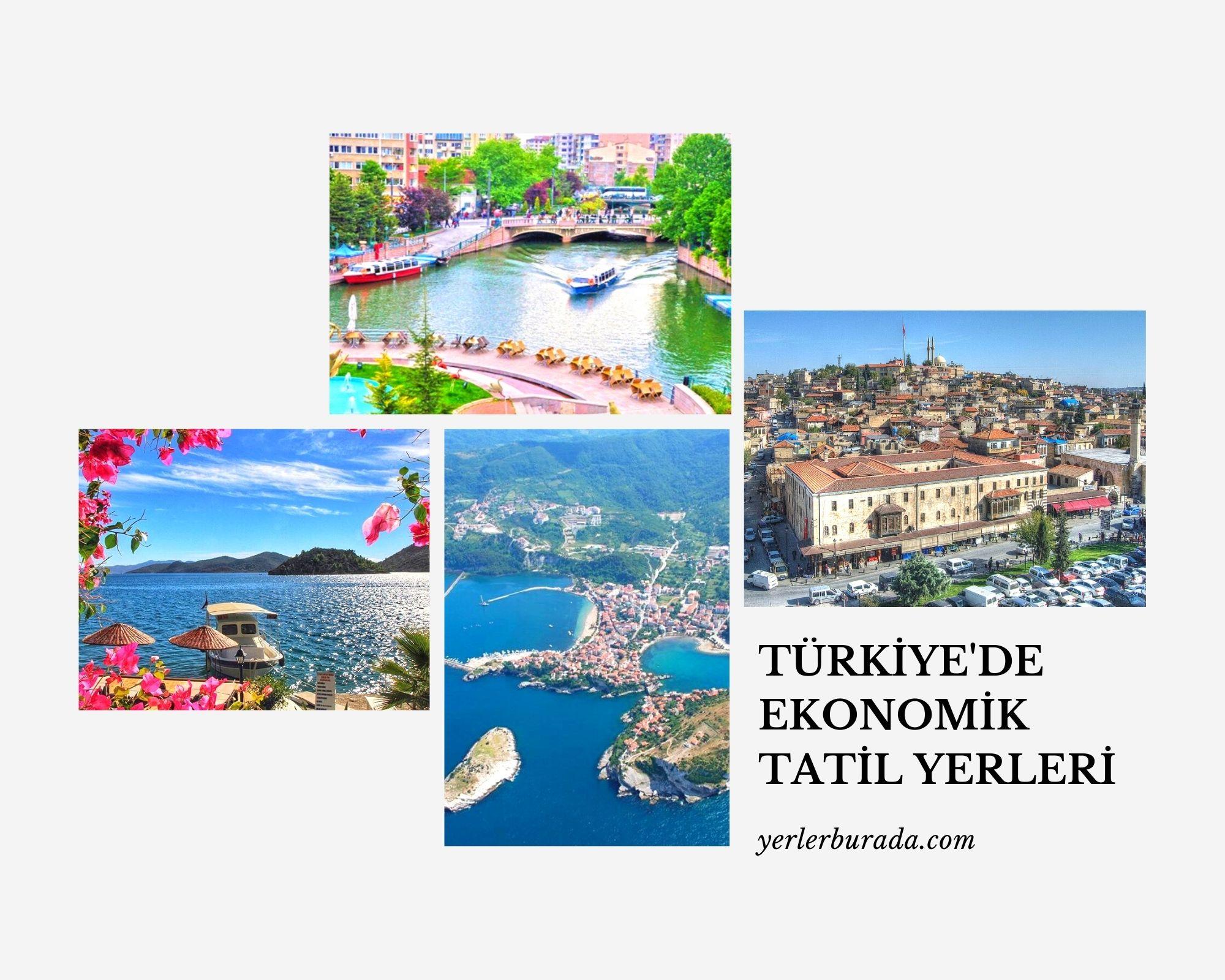 türkiye'de ekonomik tatil yerleri
