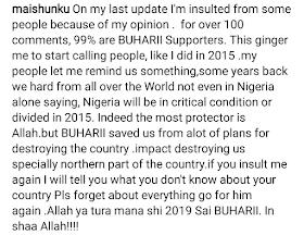 Masu zagina ba zasu canja min ra'ayi akan soyayyar Buhari ba saboda ya ceto Najeriya daga rushewa-Maishinku