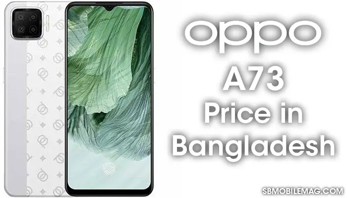 Oppo A73, Oppo A73 Price, Oppo A73 Price in Bangladesh