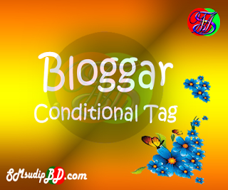 Blogger / Blogspot Conditional Tag For Different Page Type