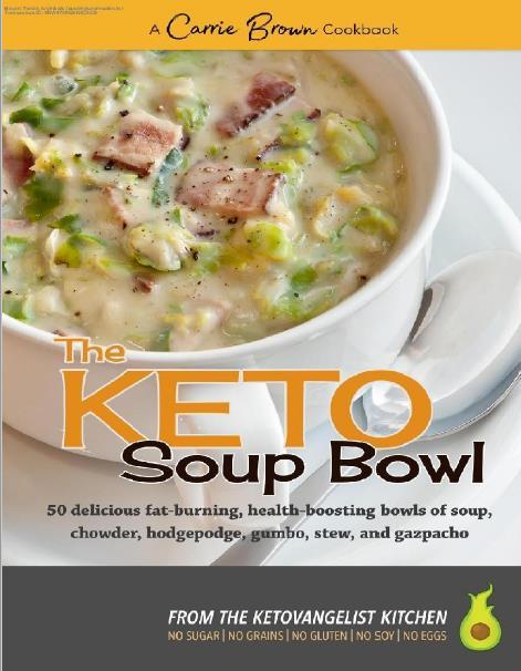 The KETO Soup Bowl