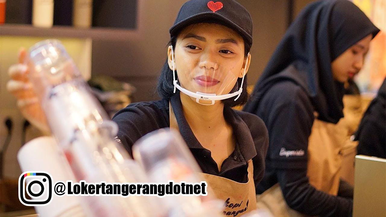 Lowongan Kerja Kopi Kenangan Tangerang 2020