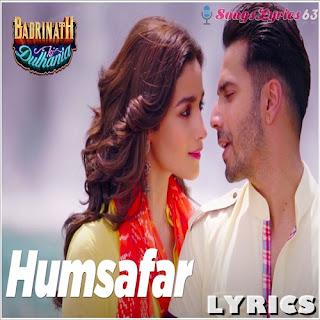 Humsafar Lyrics Badrinath Ki Dulhania [2017]