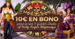 paston 10 euros gratis Slot 8 Golden Skulls hasta 11-4-2021