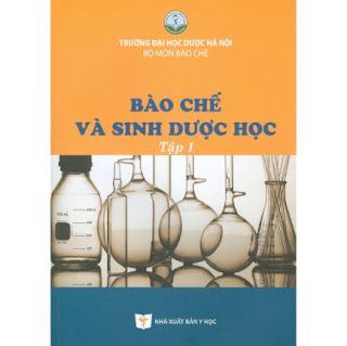 Bào Chế Và Sinh Dược Học - Tập 1 ebook PDF-EPUB-AWZ3-PRC-MOBI