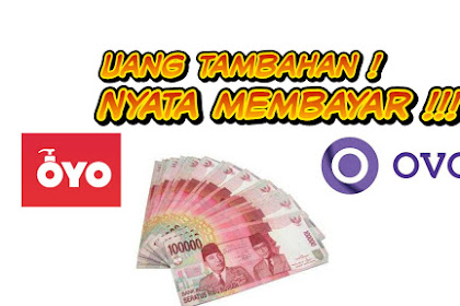 Cara dapat uang dari Internet (OYO ke OVO)