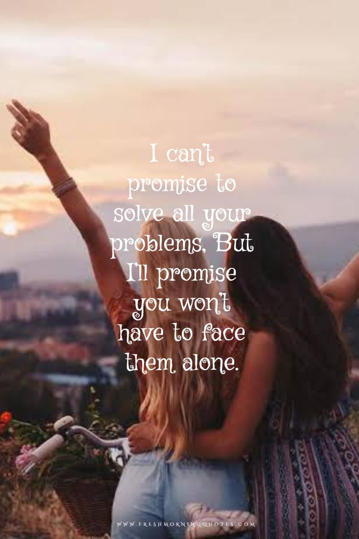 i cant promise to solve every problem
