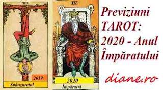 Previziuni TAROT 2020 - Anul Împăratului
