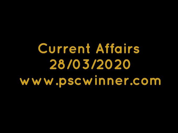 Current affairs 28/03/2020